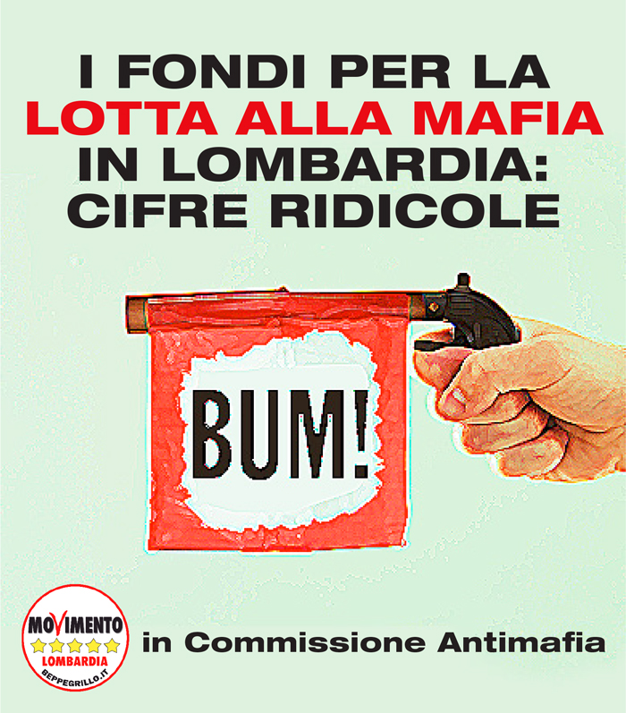 M5S Lombardia: dove sono i fondi per la lotta alla mafia?