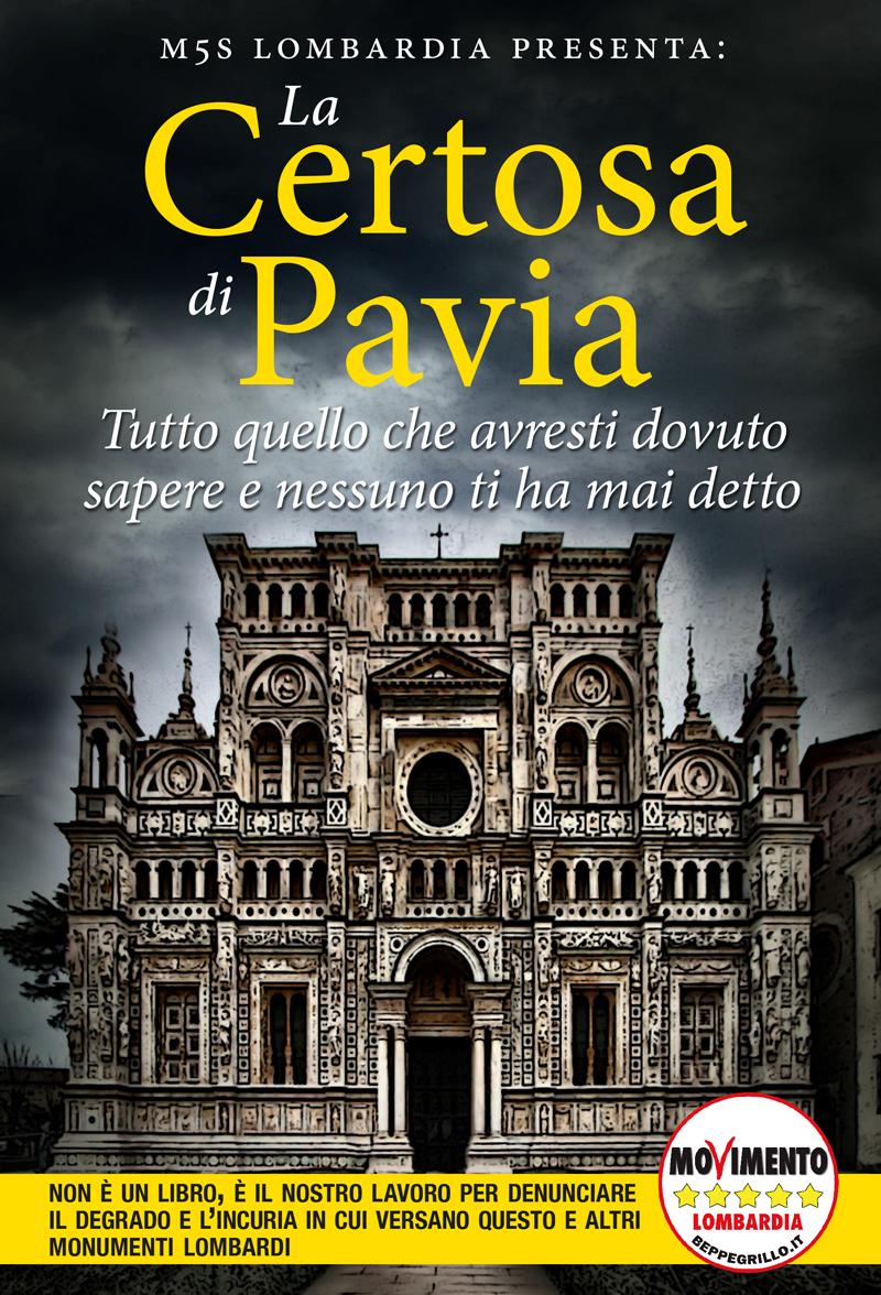 Degrado Certosa di Pavia: esposto M5S alla Procura