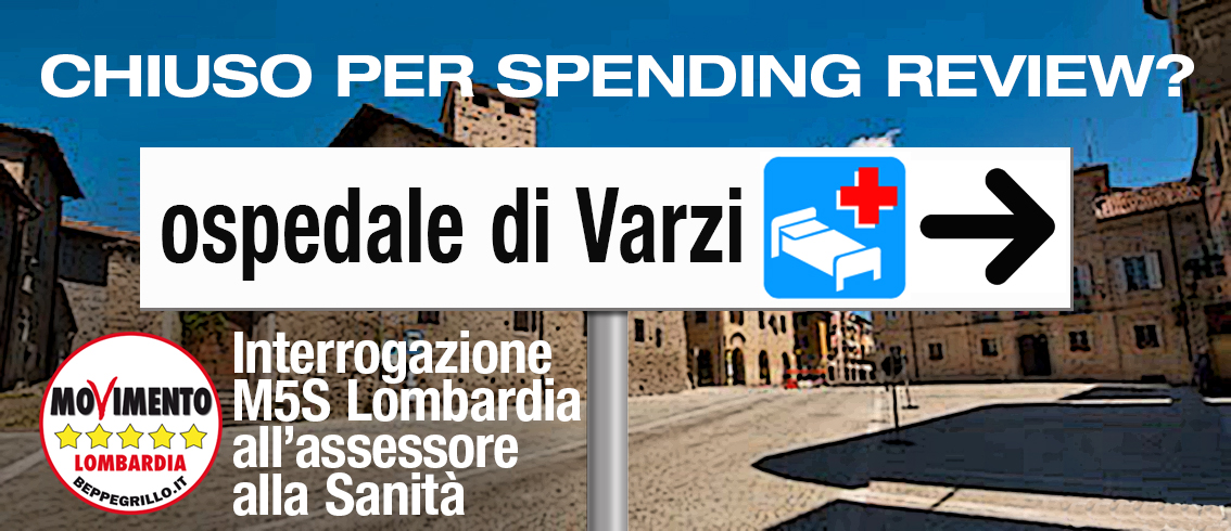 Interrogazione all'Assessore Regionale alla Salute per l'Ospedale di Varzi (PV)