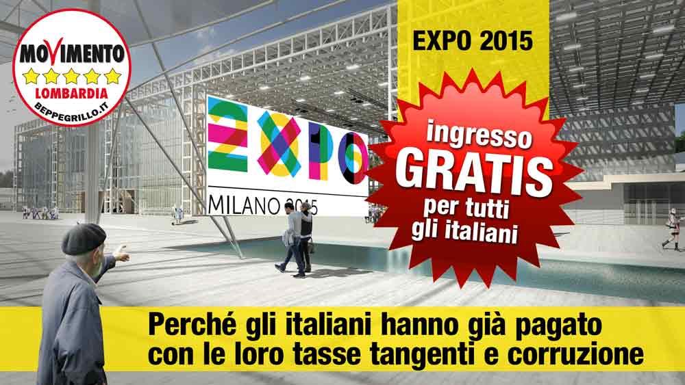 Expo gratis per tutti gli italiani, i cittadini hanno già pagato in corruzione, ruberie e malaffare