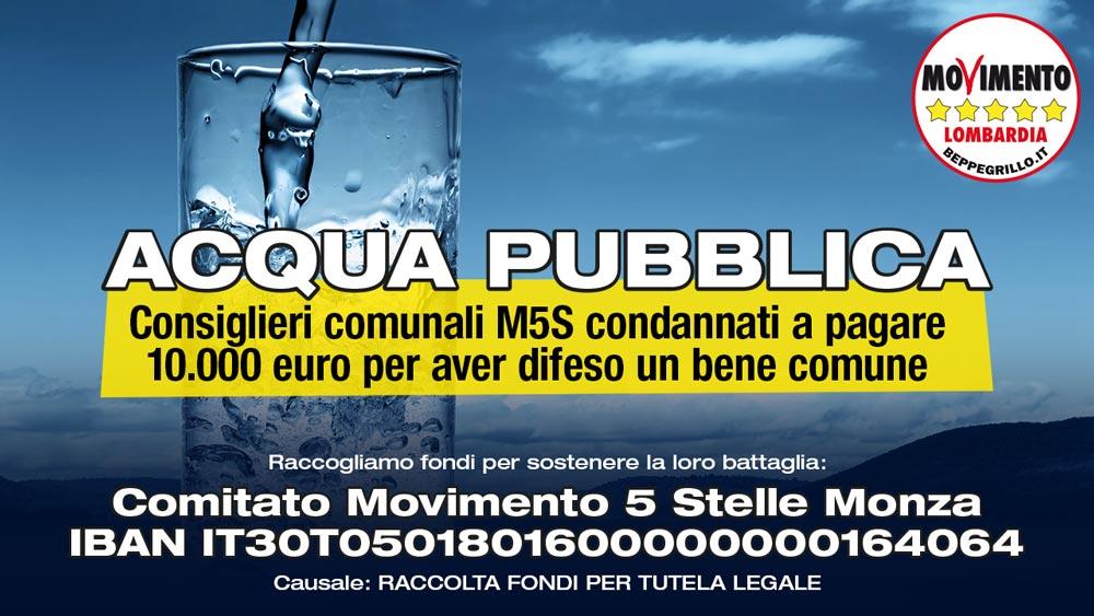 Condannati per aver difeso l'#acquapubblica, l'appello dei consiglieri comunali M5S.