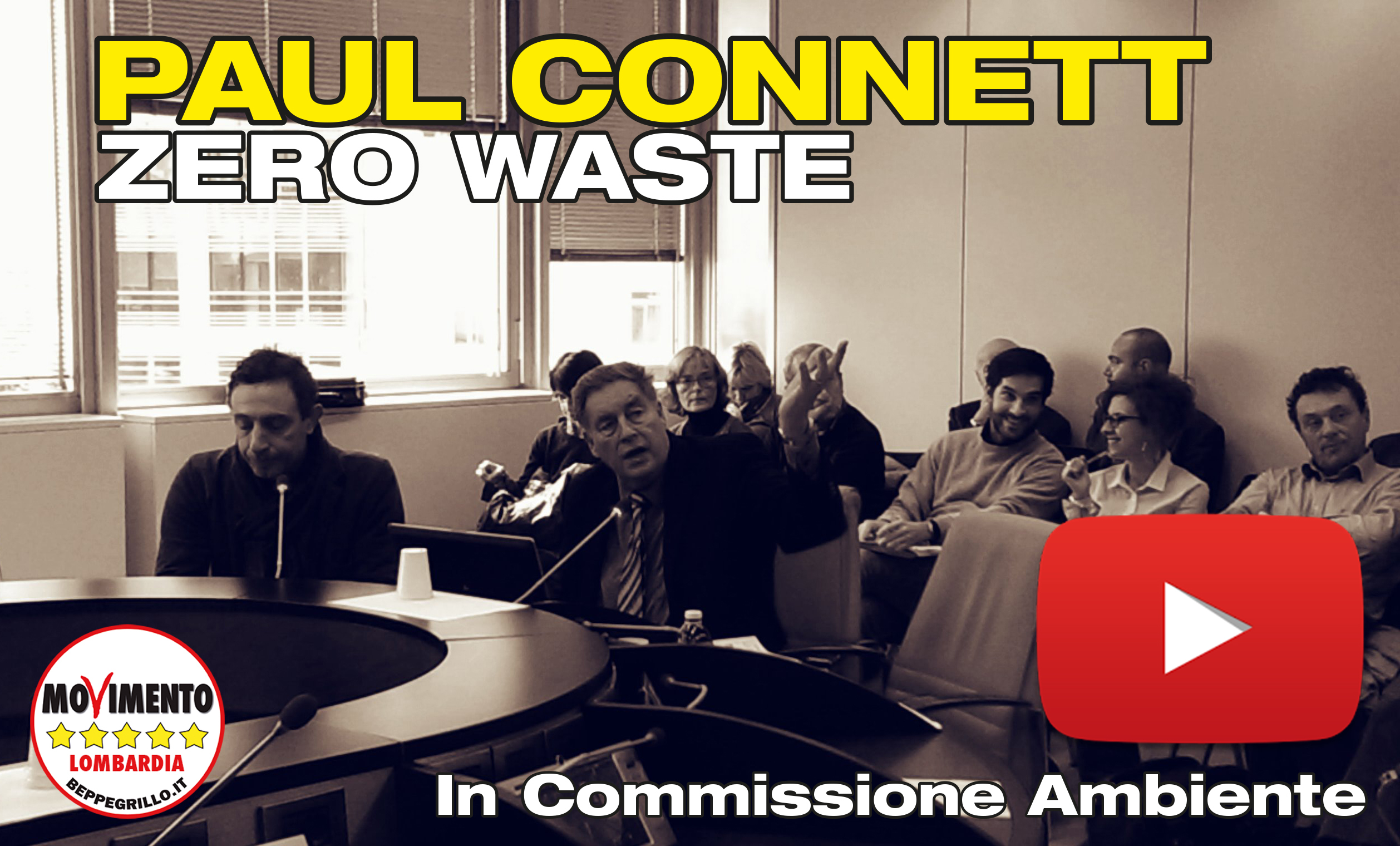 Rifiuti Zero, Paul Connett in Commissione Ambiente