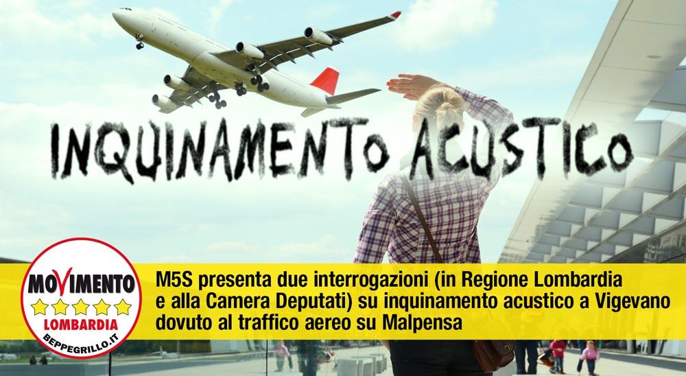 Due interrogazioni (in Regione Lombardia e alla Camera Deputati) su inquinamento acustico a Vigevano dovuto al traffico aereo su Malpensa