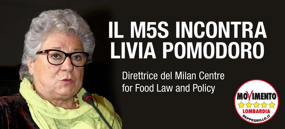 Milan Centre for Food Law, M5S ha incontrato Livia Pomodoro