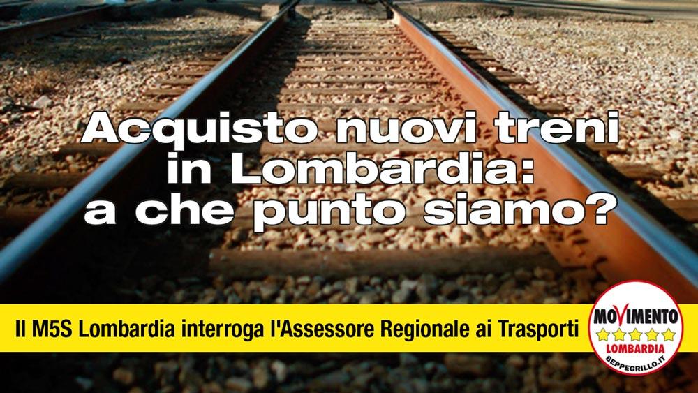 Acquisto nuovi treni per la Lombardia: i conti non tornano. M5S Lombardia interroga l'Assessore Regionale ai trasporti