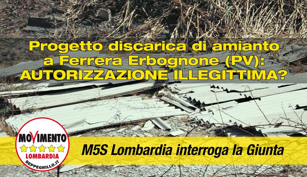 Discarica di amianto a Ferrera Erbognone: M5S Lombardia solleva dubbi sulla legittimità dell'autorizzazione AIA