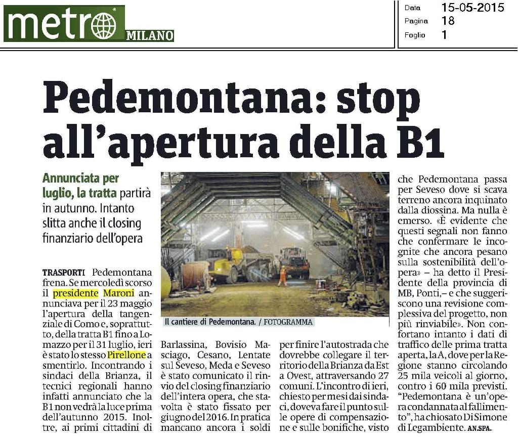 """Pedemontana, la """"Variante Expo"""" apre per la fine di Expo: l'opera è su un binario morto"""
