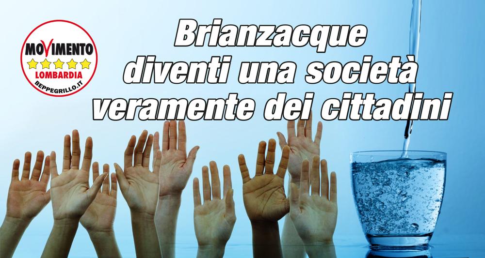 Brianzacque diventi una società veramente dei cittadini!