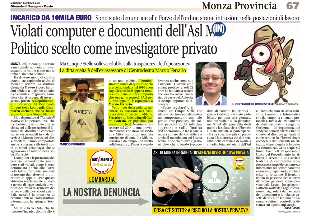 E' di un politico l'agenzia investigativa ingaggiata dall'Asl di Monza!