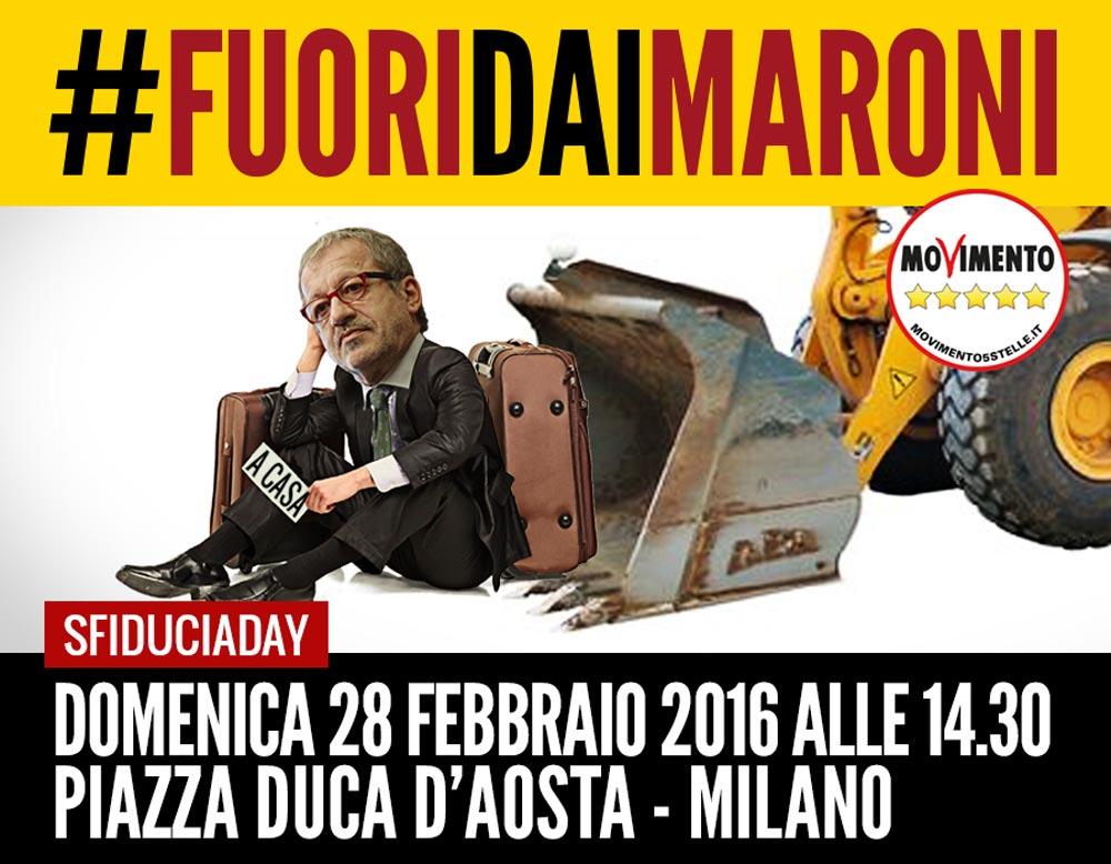 SFIDUCIA-DAY! Domenica 28 febbraio in piazza con il M5S per mandare a casa Maroni