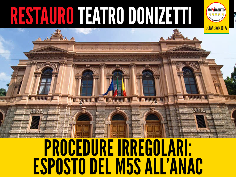 Restauro teatro Donizetti di Bergamo, procedure irregolari: scatta l'esposto M5S