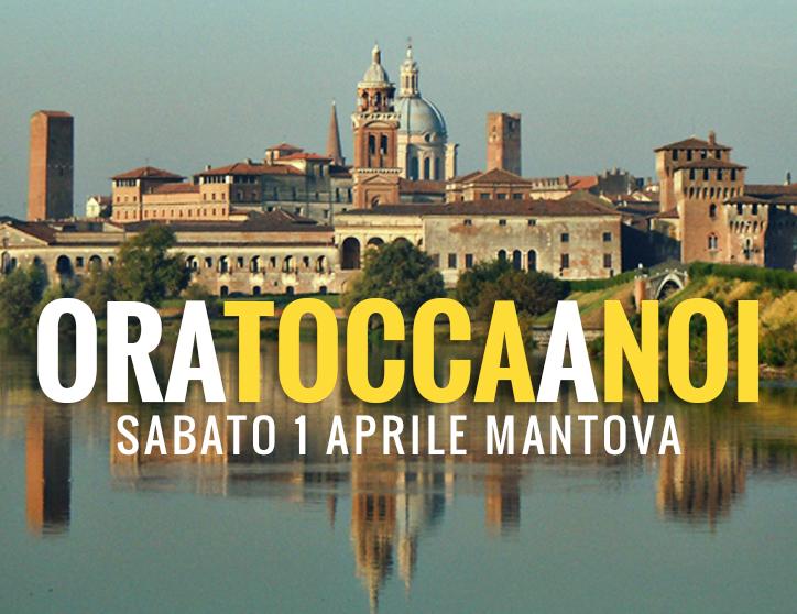 #OraToccaANoi – Mantova 1 Aprile. Scriviamo il programma per una Lombardia a 5 stelle!