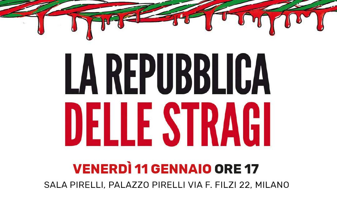 """""""La Repubblica delle Stragi"""", venerdì 11 gennaio l'evento al Pirellone"""