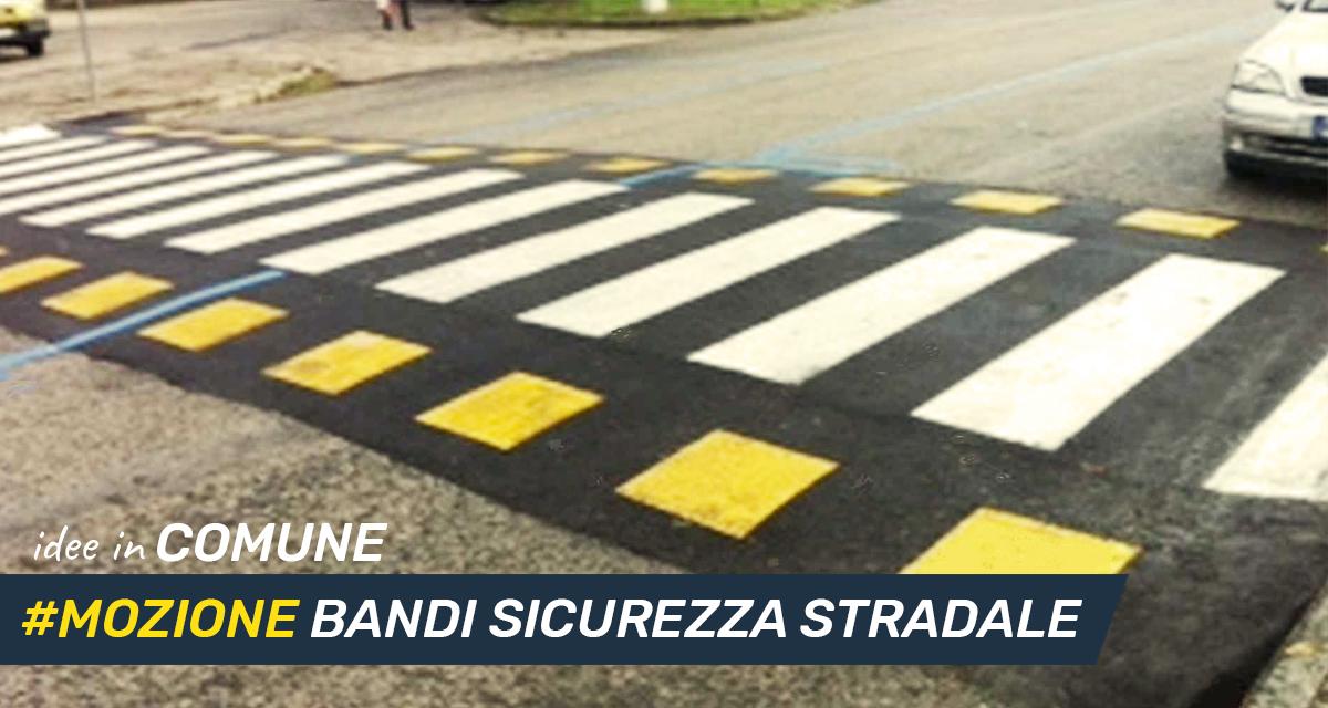 Mettiamo le idee in comune #13: sicurezza stradale