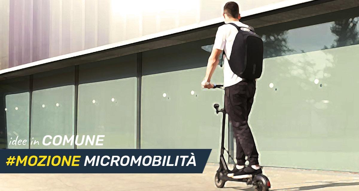 Mettiamo le idee in comune #19: Mozione sulla Micromobilità