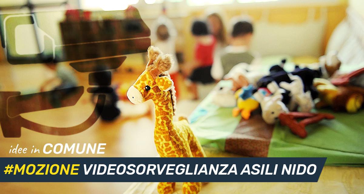 Mettiamo le idee in comune #17: mozione videosorveglianza asili nido