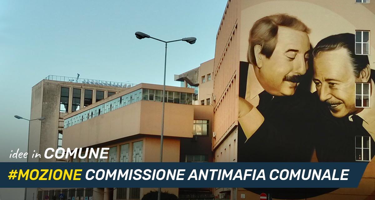 Mettiamo le Idee in comune #31 – Istituzione di una Commissione Antimafia comunale