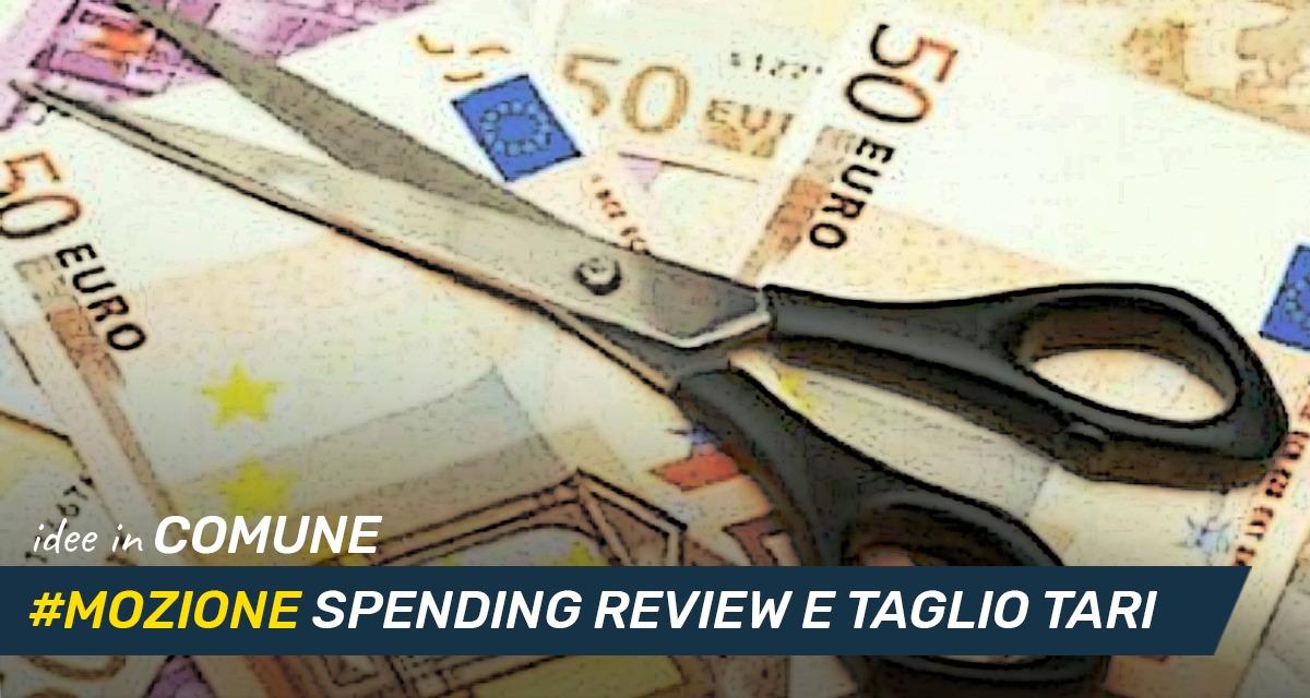Mettiamo le Idee in comune #39 – Spending Review e Taglio Tari