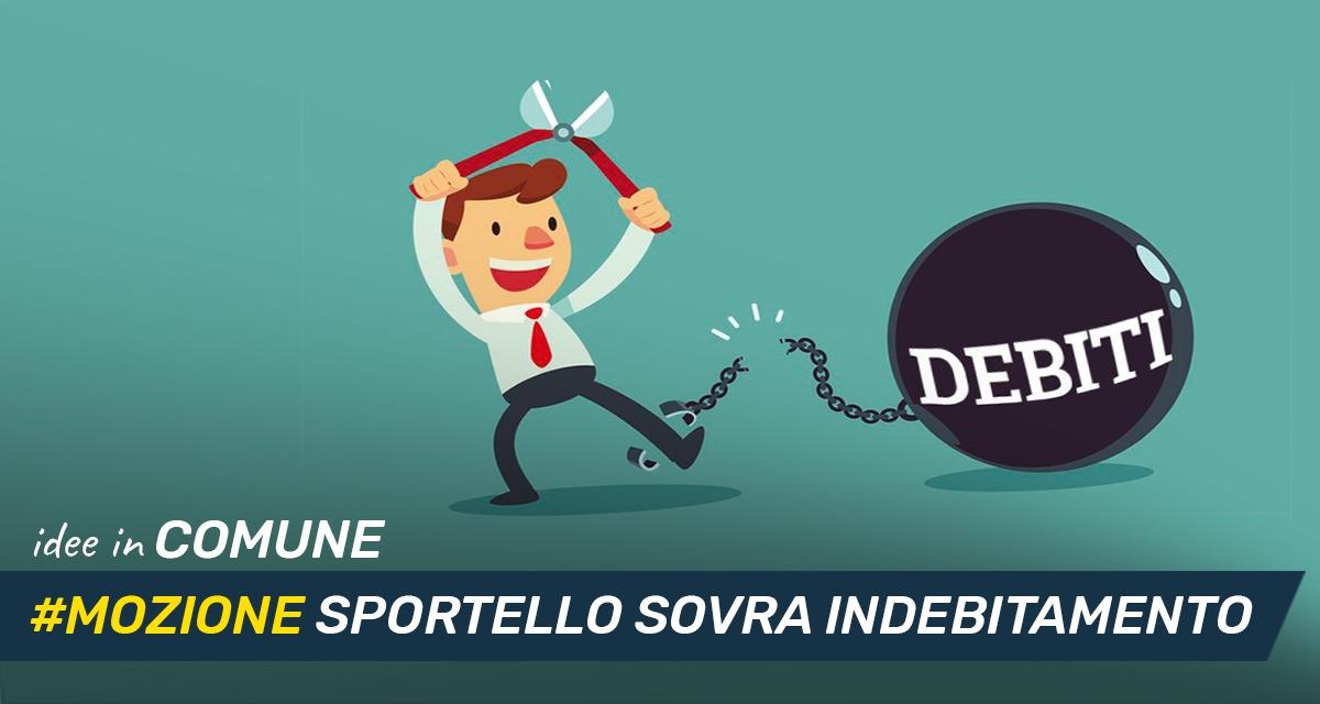Mettiamo le Idee in comune #38– Mozione Sportelli Sovra Indebitamento